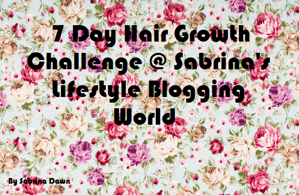 7 Day Hair Growth Challenge 24th-30th January 2016