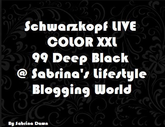 Review: Schwarzkopf LIVE COLOR XXL (99 DEEPBLACK)