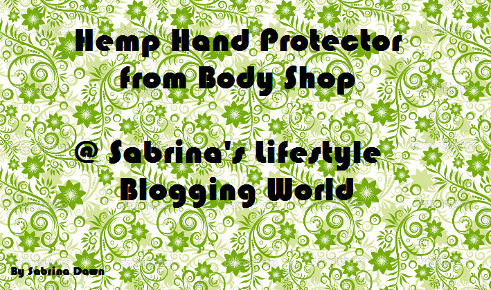 Review – Hemp Hand Protector from Body Shop