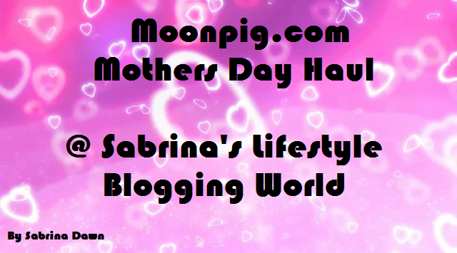 Review: Mothers Day Haul from Moonpig.com